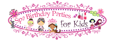 Spa Birthday Parties for Kids